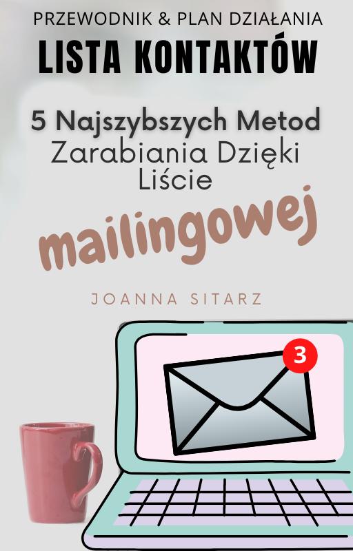 5 najszybszych metod zarabiania dzieki liscie mailingowej