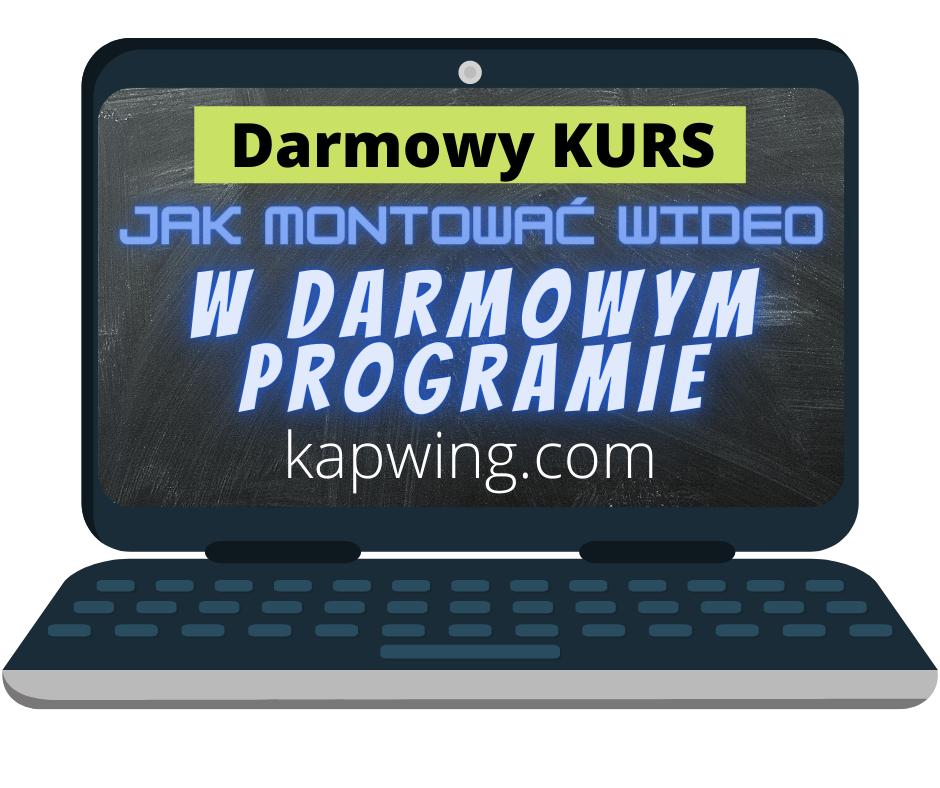 Darmowy KURS jak montowac wideo w darmowym programie kapwing okladka kursu w laptopie