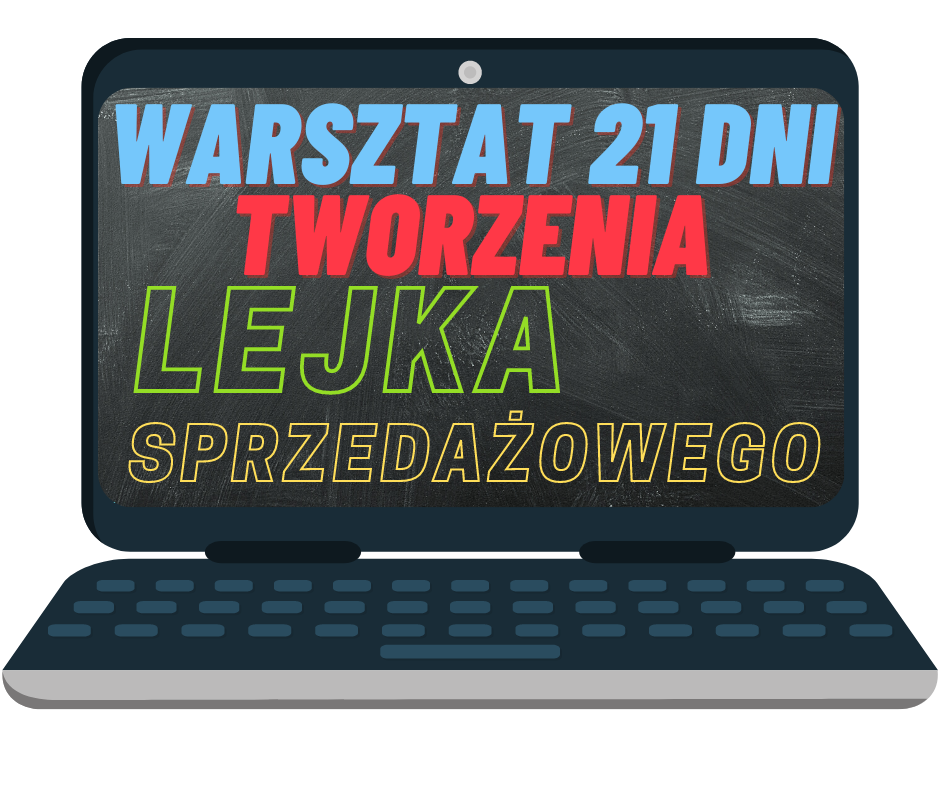 warsztat 21 dni tworzenia lejka spzredazowego okladka kursu w laptopie